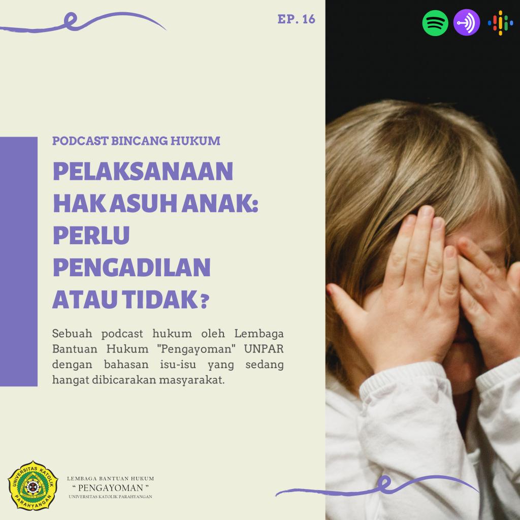 Pelaksanaan Hak Asuh Anak: Perlu Pengadilan Atau Tidak