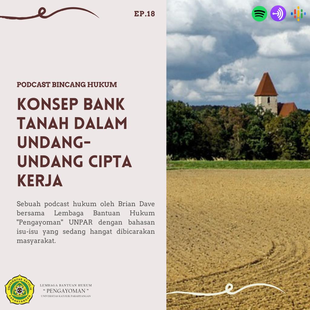 Konsep Bank Tanah dalam Undang-Undang Cipta Kerja